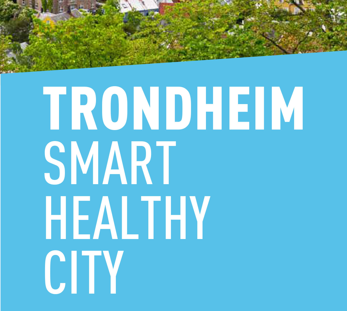 Trondheim-Smart-Healthy-City-2
